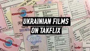 Watching Ukrainian films online on takflix - SEE KYIV