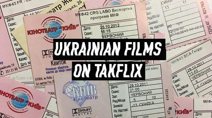 Watching Ukrainian films online on takflix - SEE KYIV